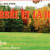 """Publication de la 11ème édition de """"L'arbre et la haie"""" de Dominique Soltner"""