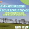 Séminaire régional : Quel avenir pour le bocage ? | Le 11 octobre à Pontivy (56)