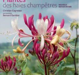 Nouvelle édition révisée de «Plantes des haies champêtres»