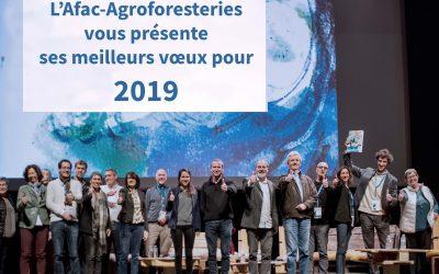 L'Afac-Agroforesteries vous souhaite une belle année 2019 !