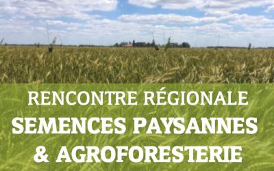 Rencontre régionale : semences paysannes et agroforesterie – le 25 juin à Broué (28) 🗓 🗺
