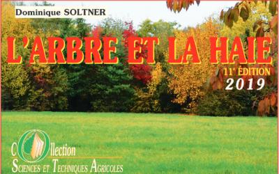 Publication de la 11ème édition de «L'arbre et la haie» de Dominique Soltner