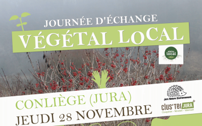 Journée d'échange Végétal local à Conliège (Jura) le 28/11 : inscription avant jeudi 21 novembre ! 🗓